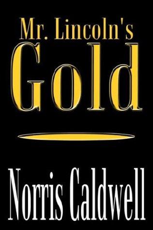 9781410738097: Mr. Lincoln's Gold