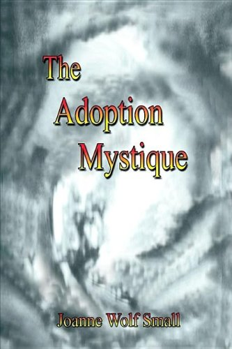 9781410740946: The Adoption Mystique