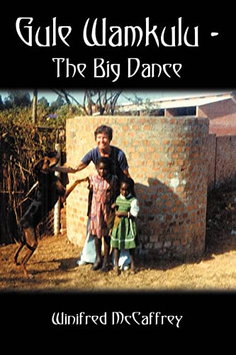 Gule Wamkulu - The Big Dance (signed): McCaffrey, Winifred