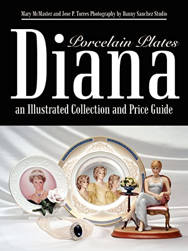 9781410744463: Diana an Illustrated Collection and Price Guide: Porcelain Plates