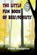 9781410744555: THE LITTLE FUN BOOK of BEES/FORESTS