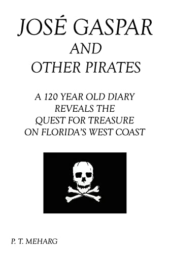 9781410746016: Jose Gaspar and Other Pirates