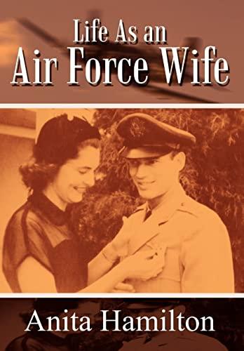 Life As an Air Force Wife: Anita Hamilton