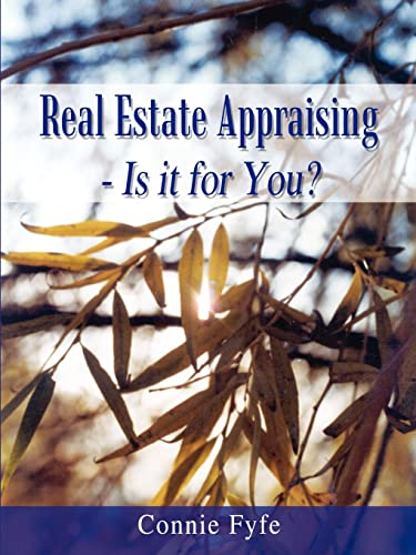 Real Estate Appraising - Is it for You?: Connie Fyfe