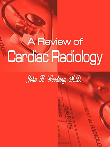 9781410749468: A Review of Cardiac Radiology