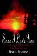 9781410750709: Sara I Love You: A Story of More Than One Kind of Love