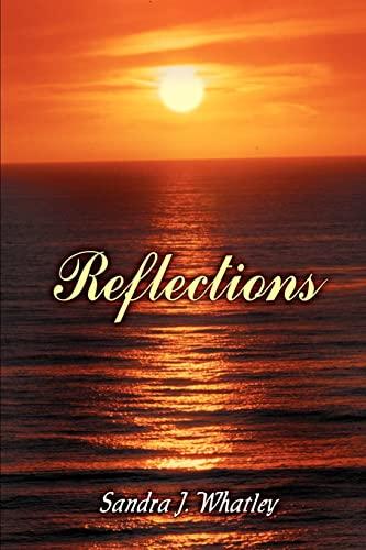 Reflections: Whatley, Sandra J.