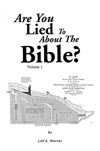 Are You Lied to about the Bible: Volume 1: Leif Werner