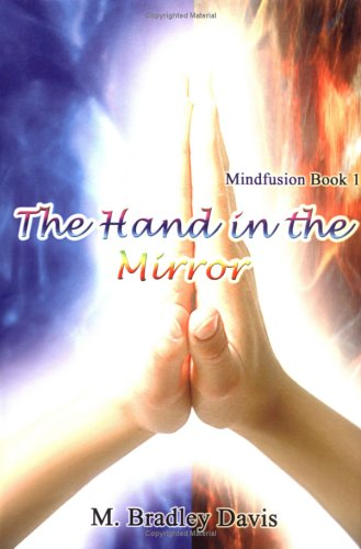 9781410758675: The Hand in the Mirror: Mindfusion Book 1