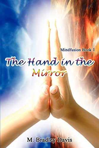 9781410758682: The Hand in the Mirror: Mindfusion Book 1