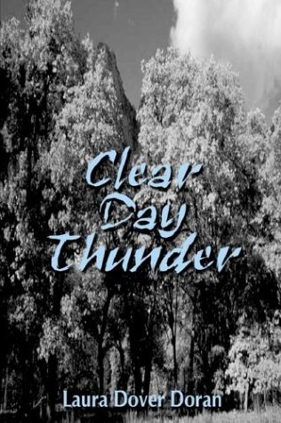 Clear Day Thunder: Doran, Laura Dover