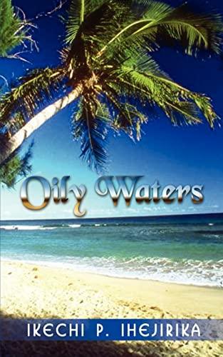 Oily Waters: Polycarp Ihejirika