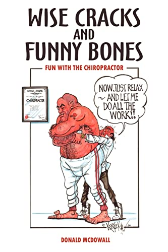 9781410763488: Wise Cracks and Funny Bones: Fun With the Chiropractor