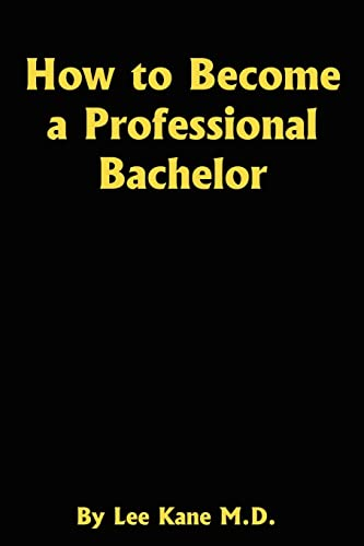 9781410763747: How to Become a Professional Bachelor