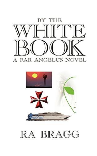 9781410764270: by the White Book: a Far Angelus Novel
