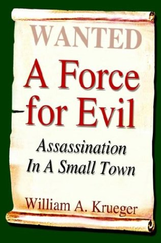 9781410766977: A Force for Evil: Assassination in a Small Town