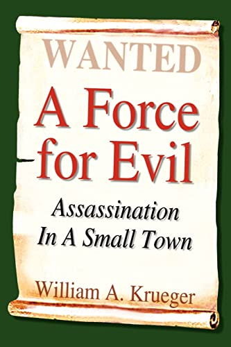9781410766984: A Force for Evil: Assassination in a Small Town