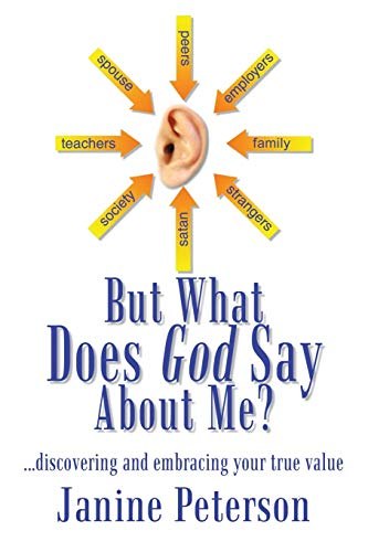9781410770820: But What Does God Say About Me?: . . . Discovering and Embracing Your True Value