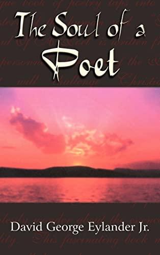 The Soul of a Poet: David George Eylander Jr