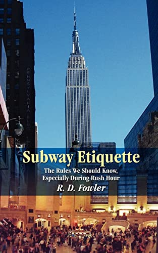 9781410771865: Subway Etiquette: The Rules We Should Know, Especially During Rush Hour