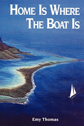 9781410772824: Home is Where the Boat Is
