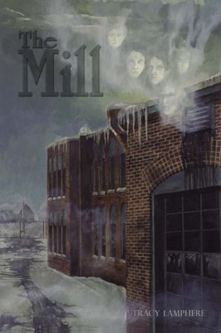 The Mill: Lamphere, Tracy