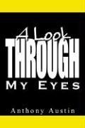 9781410775252: A Look Through My Eyes