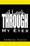 9781410775269: A Look Through My Eyes