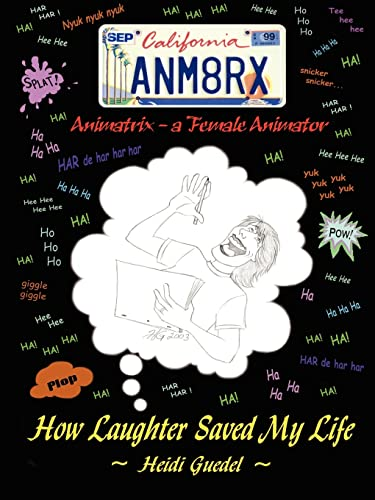 Animatrix: A Female Animator, How Laughter Saved: Heidi Guedel
