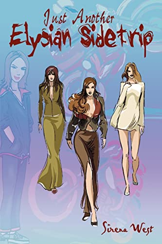 Just Another Elysian Sidetrip: Sirena West