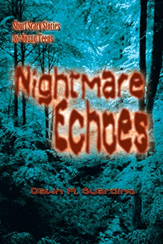 9781410783240: Nightmare Echoes: Short Scary Stories for Young Teens