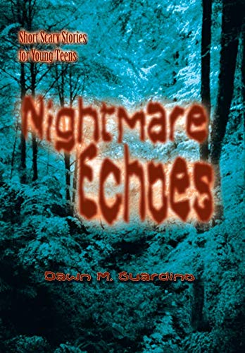 9781410783257: Nightmare Echoes: Short Scary Stories for Young Teens