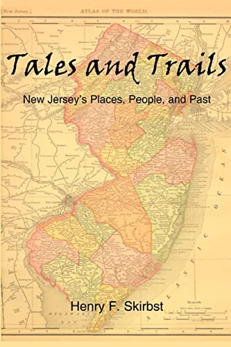 9781410788634: Tales and Trails: New Jersey's Places, People, and Past