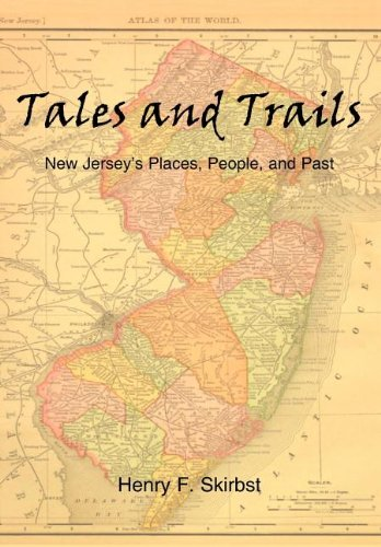 9781410788641: Tales and Trails: New Jersey's Places, People, and Past