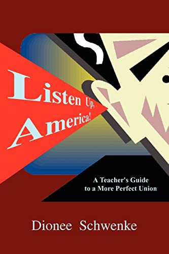 9781410788986: Listen Up, America!: A Teacher's Guide to a More Perfect Union