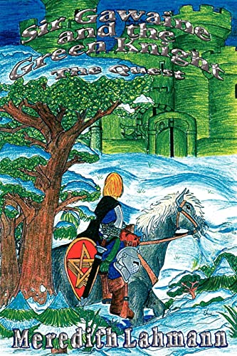 9781410792815: Sir Gawaine and the Green Knight: The Quest