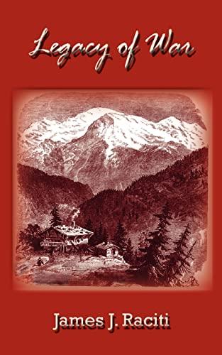 Legacy of War: James J Raciti
