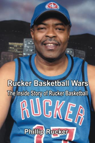 9781410793706: Rucker Basketball Wars: The Inside Story Of Rucker Basketball