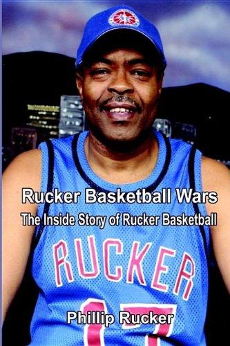 9781410793720: Rucker Basketball Wars: The Inside Story of Rucker Basketball
