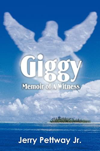 Giggy Memoir of A Witness: Pettway Jr., Jerry