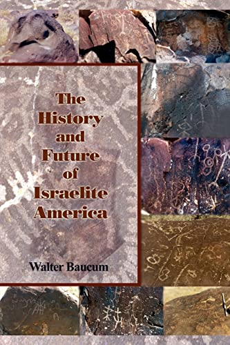 9781410798411: The History and Future of Israelite America