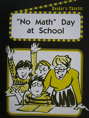 9781410807922: 'No Math' Day At School Reader's Theater Set A