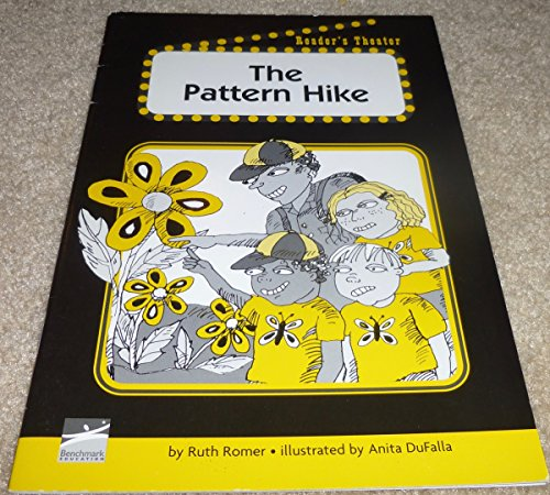 The Pattern Hike Reader's Theater: Ruth Romer