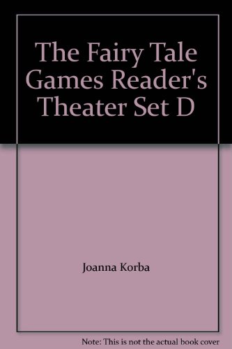 The Fairy Tale Games Reader's Theater Set: Joanna Korba