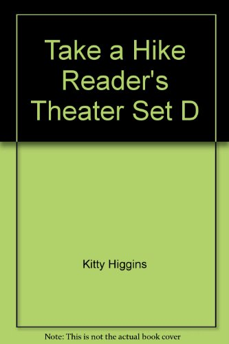 Take a Hike Reader's Theater Set D: Kitty Higgins