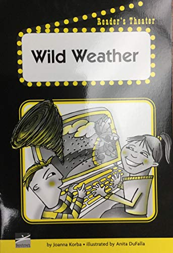Wild Weather (Reader's Theater): Joanna Korba