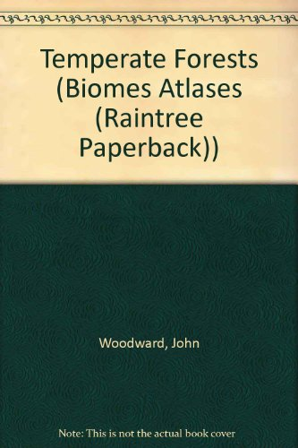9781410900227: Temperate Forests (Biomes Atlases (Raintree Paperback))
