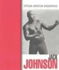 9781410900364: Jack Johnson (African-American Biographies)
