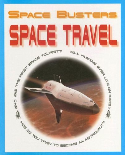 9781410900760: Space Travel (Space Busters)