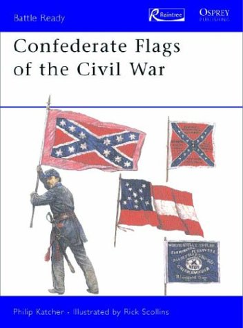 9781410901224: Confederate Flags of the Civil War (Battle Ready)